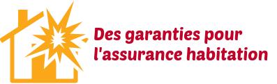 Assurance habitations