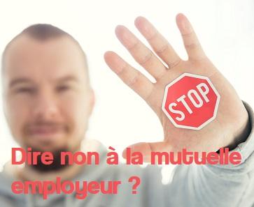 refus mutuelle employeur